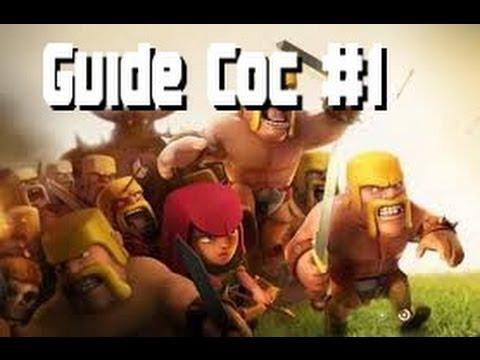 Le Guide Pour bien débuter à Clash Of Clans #1