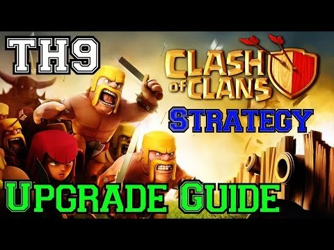 Clash of Clans: The ULTIMATE Townhall 9 Upgrade Guide!