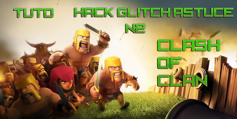 clash of clan hack/glitch/astuce tuto N2