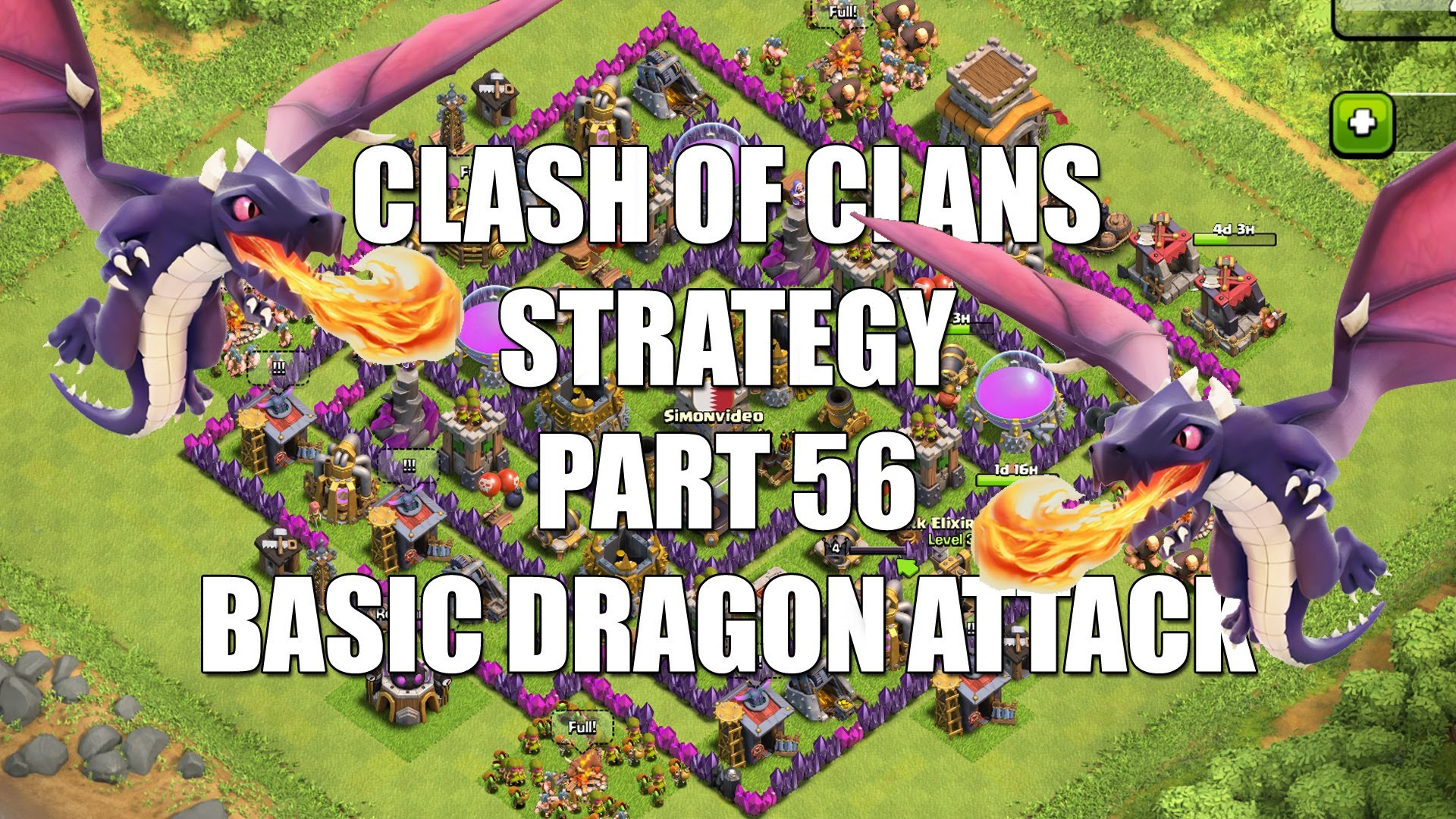 Clash of Clans Strategy – Part 56 –  Basic Dragon Rush