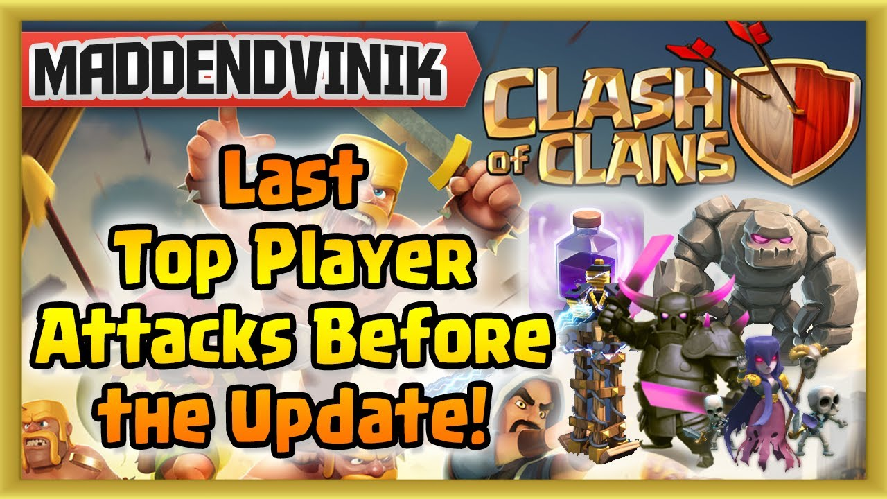 Clash of Clans – Last Top Player Attacks Before the Update! (Gameplay Commentary)