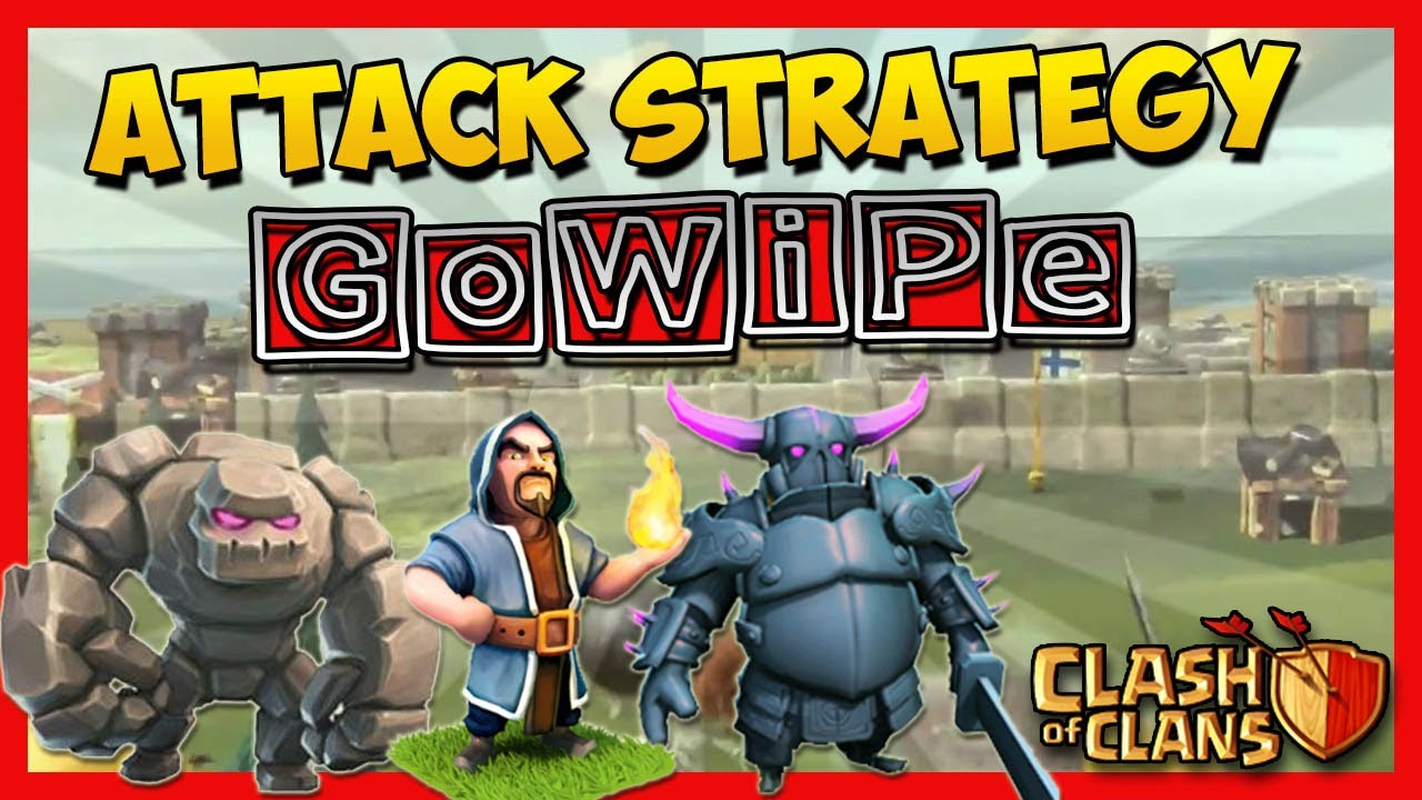 Clash of Clans – Best Clan Wars Attack Strategy After Update? GoWiPe Attack Strategy!!