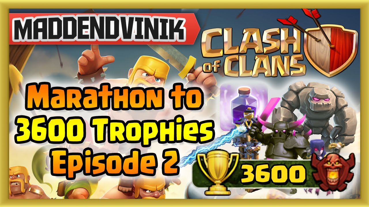Clash of Clans – Marathon to 3600 Episode 2 (Gameplay Commentary)