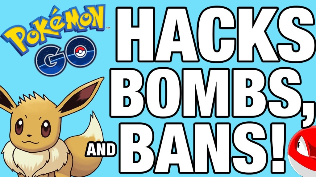 Pokemon GO HACKS, BOMBS and BANS!Clash Of Clans Guide And ...